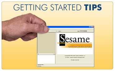 Tips to help you Get Started with Sesame Database Manager